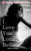 I Love You Long Before – Teaser